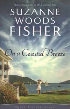 On a coastal breeze / Suzanne Woods Fisher.