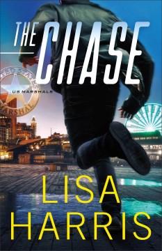 The chase / Lisa Harris.