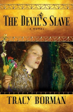 The devil's slave Tracy Borman.