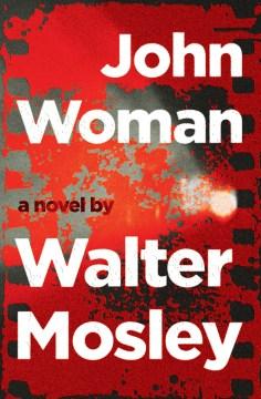 John Woman Walter Mosley.