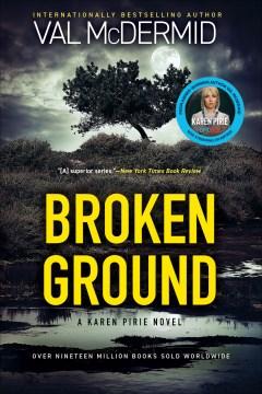 Broken ground Val McDermid.