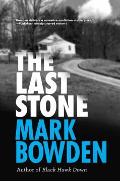 The last stone Mark Bowden
