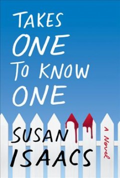Takes one to know one / Susan Isaacs.