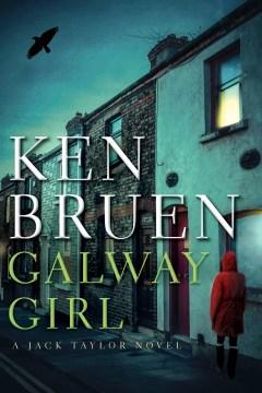 Galway girl / A Jack Taylor Novel