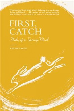 First, catch : study of a spring meal
