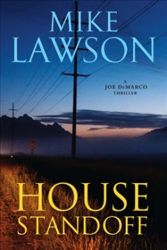 House standoff / Mike Lawson.