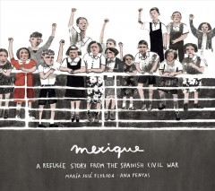 Mexique : a refugee story from the Spanish Civil War