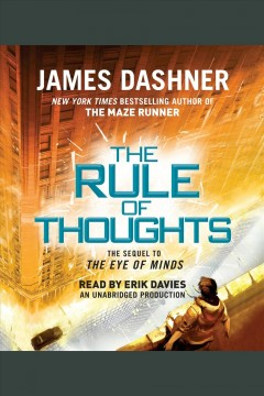 The rule of thoughts [electronic resource] / James Dashner.