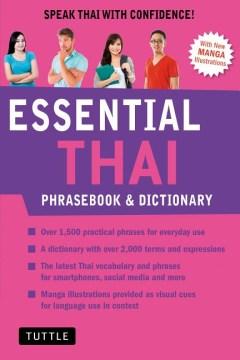 Essential Thai Phrasebook and Dictionary : Speak Thai With Confidence!