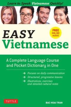 Easy Vietnamese : Learn to Speak Vietnamese Quickly! - Free Companion Online Audio