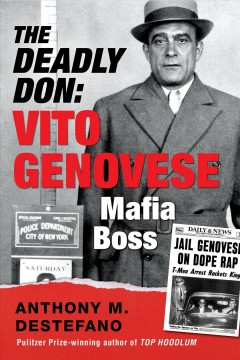 The Deadly Don : Vito Genovese, Mafia Boss