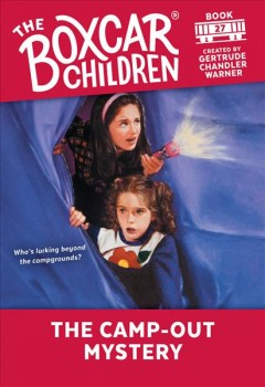 The camp-out mystery / by Gertrude Chandler Warner ; illustrated by Charles Tang.