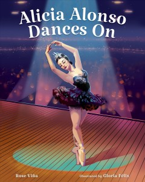 Alicia Alonso Dances on