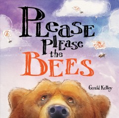 Please please the bees Gerald Kelley.