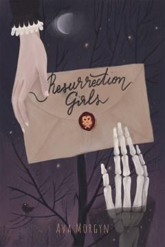 Resurrection girls Ava Morgyn.