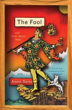The fool : and other moral tales