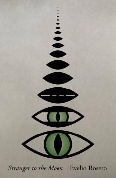 Stranger to the moon : a novel