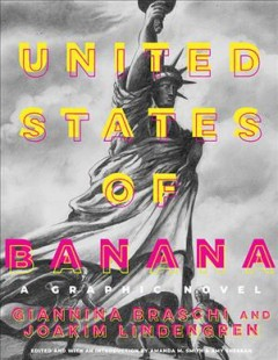 United States of Banana : a graphic novel