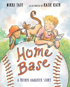 Home Base : A Mother-daughter Story