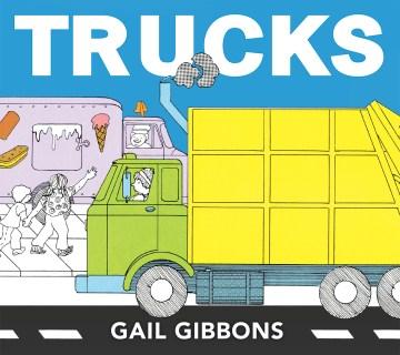 Trucks / Gail Gibbons