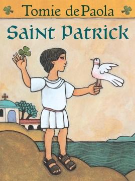 Saint Patrick / Tomie dePaola.