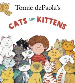 Tomie dePaola's cats and kittens / Tomie dePaola