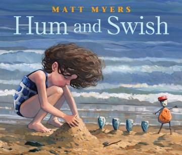 Hum and swish / Matt Myers.