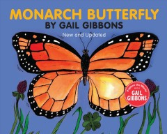 Monarch butterfly / by Gail Gibbons.