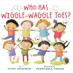 Who Has Wiggle-Waggle Toes?
