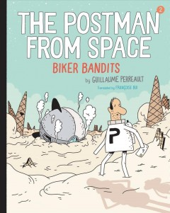 The Postman from Space Biker Bandits