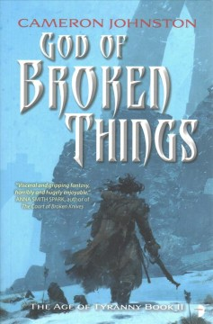 God of broken things / Cameron Johnston.