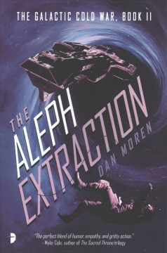 The Aleph Extraction : The Galactic Cold War
