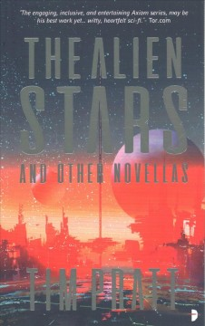 The Alien Stars : And Other Novellas