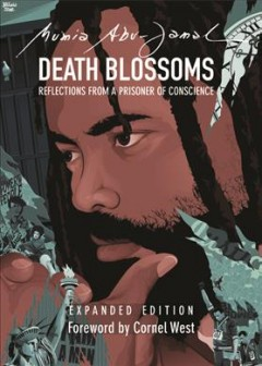 Death blossoms : reflections from a prisoner of conscience