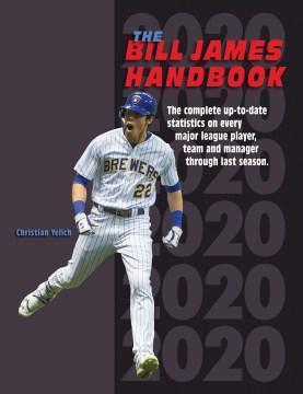 The Bill James handbook 2020 Baseball Info Solutions.