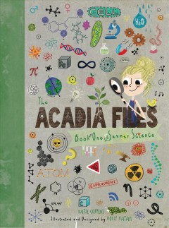 The Acadia files. Book one, Summer science