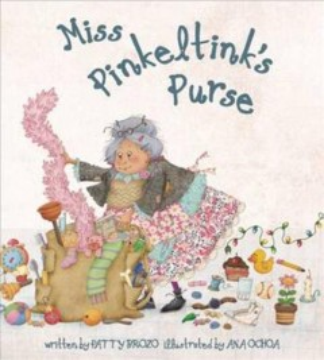 Miss Pinkeltink's purse / written by Patty Brozo ; illustrated by Ana Ochoa.