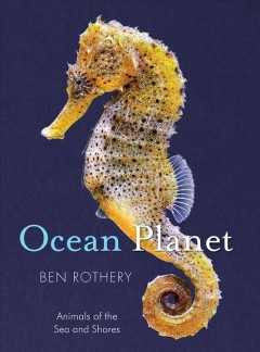 Ocean planet : animals of the sea and shore