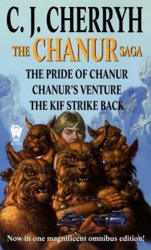 The Chanur saga / C.J. Cherryh.