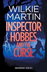 Inspector Hobbes and the curse [electronic resource] / Wilkie Martin.