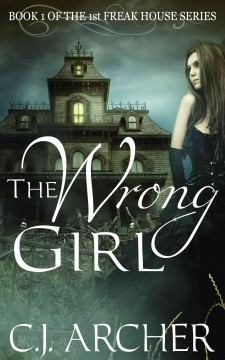 The wrong girl CJ Archer.