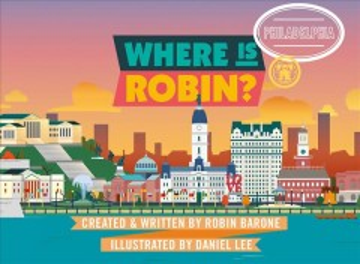 Where Is Robin? : Philadelphia