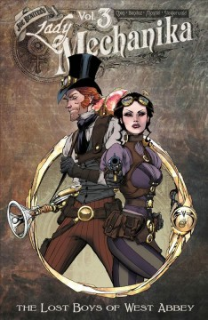 Lady Mechanika. Volume 3, The lost boys of West Abbey