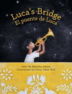 Luca's Bridge/El Puente De Luca
