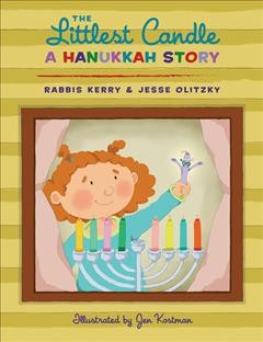 The Littlest Candle : A Hanukkah Story