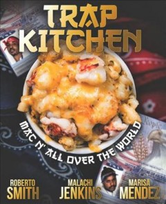 MAC N' All Over the World : Bangin' MAC N' Cheese Recipes from Around the World