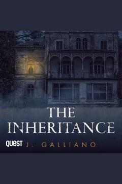 The inheritance [electronic resource] / J. Galliano.