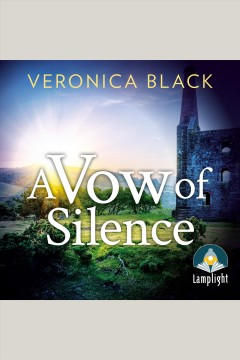 A Vow of Silence : Sister Joan Murder Mystery Series, Book 1 [electronic resource] / Veronica Black.