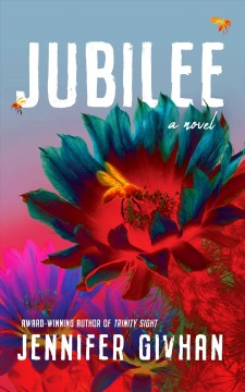 Jubilee : a novel Jennifer Givhan.