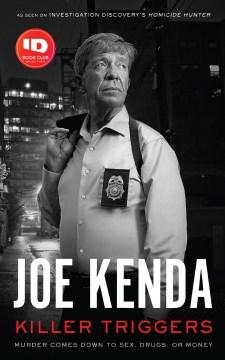 Killer triggers Joe Kenda.